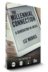 The Millennial Connection by Liz Morris